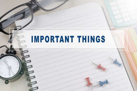 important: Important Things. Business concept