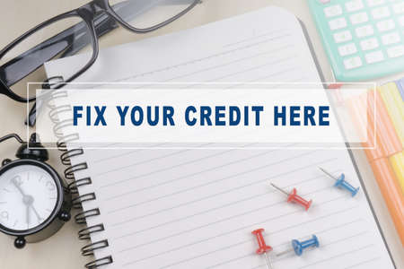 FIX YOUR CREDIT HERE. Business concept Imagens - 73223038