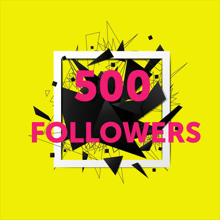 Vector thanks design template for network friends and followers. 500 followers card. Image for Social Networks. Web user celebrates large number of subscribers or followers. Illustration