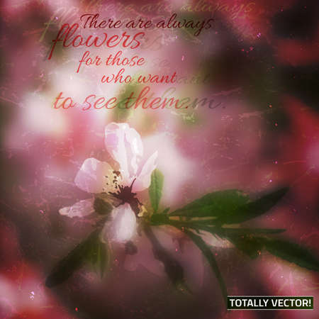 texturized: The illustration of  beautiful blooming apple tree branch background. Creative and unique texturized graphic style with a quotation. Totally vector image. Illustration