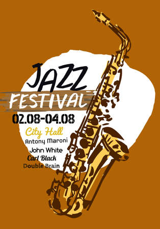 famous people: Vector illustration of Jazz poster background template with hand drawn saxophone. Modern graphic design for festival, concert and club performance placard. Creative image in beige and black colours.