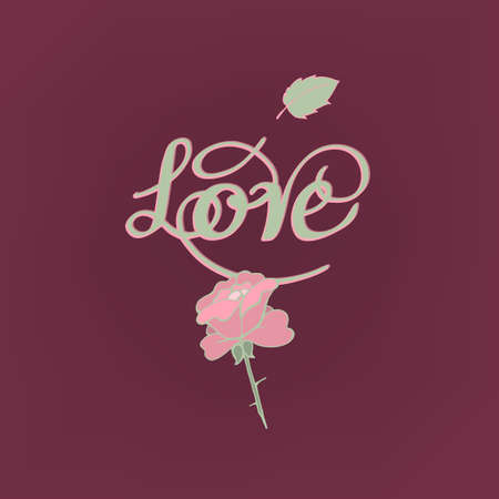 Vector romantic card with lovely handwritten typography. Hand drawn floral elements. Example of a cute and romantic style in pastel tones. Saint Valentine Day image. Love is all creative concept.