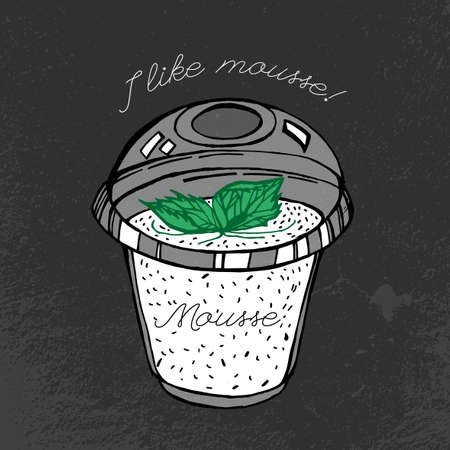 mousse: I like fresh mousse. Beautiful hand drawn image in modern artistic style on a dark gray blackboard textured background. Illustration