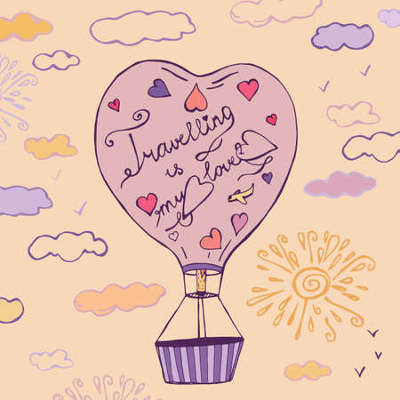 Flying balloon in a shape of heart hand drawn image. Beautiful vector illustration in light beige, violet and pink colours. Travelling is my love creative concept.