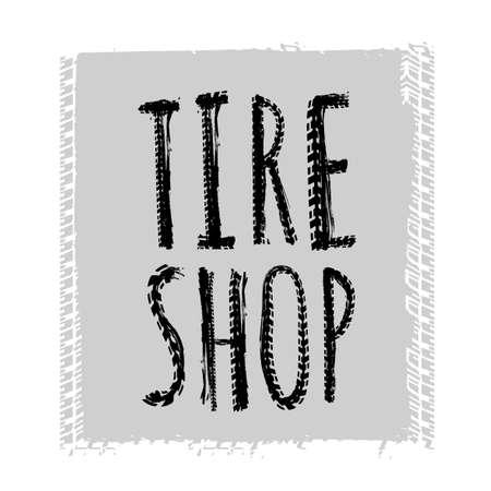 tread: Tire Shop Lettering Illustration