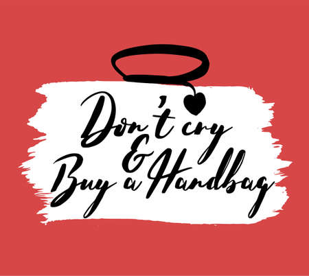 Do not cry, buy a bag, stylish bag lettering design.