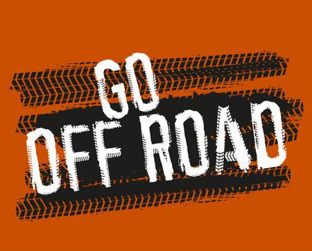 Pneu pistes lettrage Go Off Road. Banque d'images - 92271797