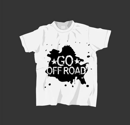 White T-Shirt with quote lettering Go off road. 矢量图像