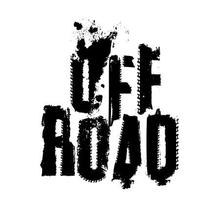 Off-Road grunge tyre lettering. Stamp tire word made from unique letters. Vector illustration useful for poster, print and leaflet design. Editable graphic element in black colour.