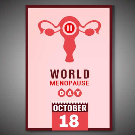18 ottobre - Giornata mondiale della menopausa. Poster verticale in stile moderno. Illustrazione vettoriale modificabile nei colori rosso e rosa isolato su uno sfondo grigio. Concetto medico, sanitario e femminile.