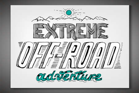 Extreme off-road adventure. Vintage style. Unique hand drawn lettering. Horizontal vector illustration in white, blue and black colours useful for retro poster, print and apparel design.