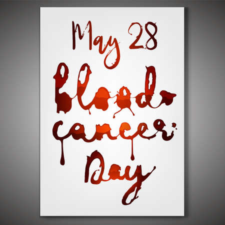 May 28 - Blood cancer day. Vertical poster with creative lettering. Editable vector illustration in vivid red color isolated on a white background. Scientific, medical and leukemia awareness concept.
