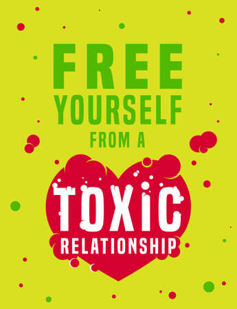 Free yourself from a toxic relationships. Vertical poster. Vector illustration in red, green, white color. Communication, psychology, people behavior concept useful for brochure, leaflet, print design