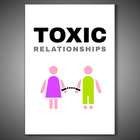Toxic relationships poster. Editable vector illustration in bright color. Communication, psychology and people behavior concept useful for heading, leaflet cover, brochure, print or poster design.
