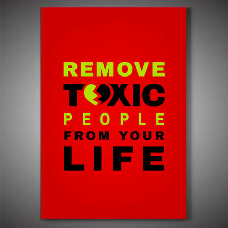 Toxic relationships poster. Editable vector illustration in green, red and black color. Communication, psychology and people behavior concept useful for leaflet cover, brochure, print or poster design