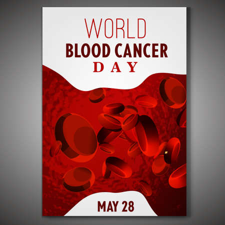 May 28 - Blood cancer day. Vertical poster with realistic blood image. Editable vector illustration in vivid red color and white color. Scientific, medical, leukemia awareness concept. Vertical poster