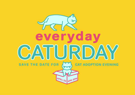 Cat adoption evening. Every day is Caturday. Save the date. Charity and rescuing event. Landscape poster, banner, flyer graphic design. Editable vector illustration isolated on yellow background