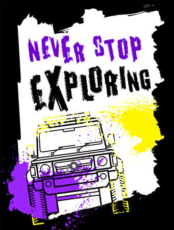 Off-Road hand drawn grunge lettering. Never stop exploring. Ilustrace