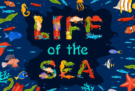 Sea life poster with creative lettering. Vector illustration