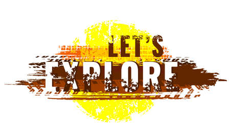 Off-Road hand drawn grunge lettering. Lets explore