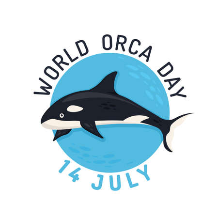 International world orca day in july. Save the whales concept
