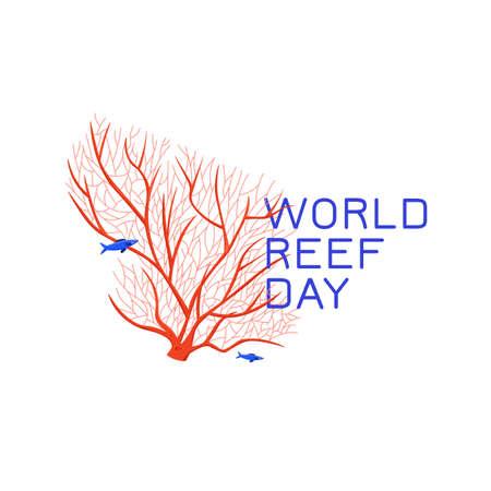International world reef awareness day in June.