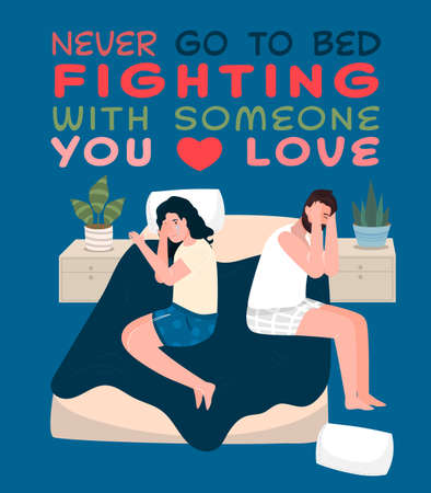 Never go to bed fighting with someone you love. Vektorové ilustrace
