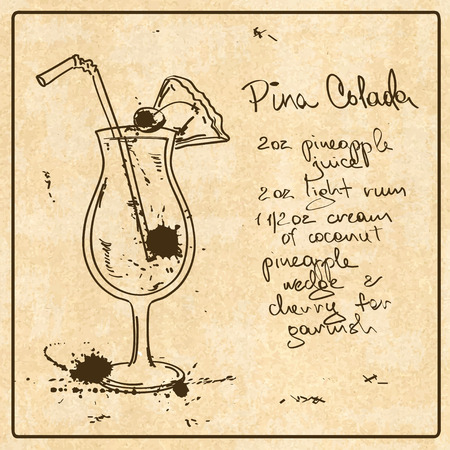 pineapple juice: Illustration with hand drawn sketch Pina Colada cocktail. Including recipe and ingredients on the grunge vintage background Illustration