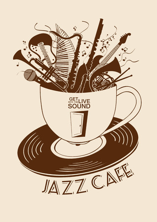 Illustration with musical instruments in a cup and vinyl record. Jazz cafe concept. Musical creative invitation, label or menu.