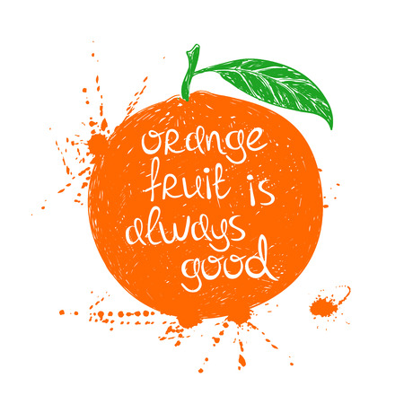 slogan: Dibujado a mano ilustración de la silueta anaranjada de la fruta aislada en un fondo blanco. Tipografía cartel con el lema creativo. Vectores