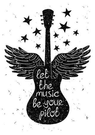 Hand drawn musical illustration with silhouettes of guitar, wings and stars. Creative typography poster with phrase Let the music be your pilot.