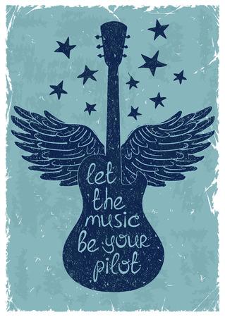 """Hand getrokken retro muzikale illustratie met silhouetten van gitaar, vleugels en sterren. Creatieve typografie poster met uitdrukking """"Laat de muziek je piloot""""."""