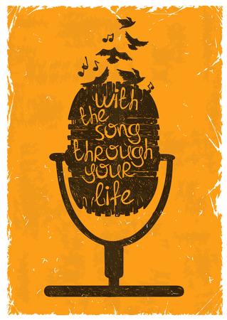 """nota musical: Dibujado a mano ilustración retro musical con la silueta de micrófono. Cartel de la tipografía creativa con la frase """"Con la canción a través de su vida""""."""