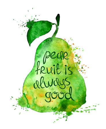 slogan: Acuarela dibujado a mano ilustración de la silueta aislado pera frutas sobre un fondo blanco. Cartel de la tipografía con el lema creativo.