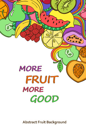 passion ecology: Funny abstract psychedelic colorful fruits background. Healthy vegetarian concept poster.