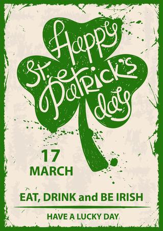 격리 된 녹색 토끼풀 잎 실루엣의 레트로 그림입니다. 타이포그래피 성 패트릭의 날 포스터입니다.