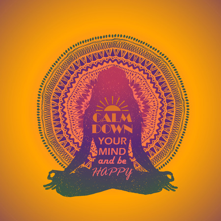 Isolated woman silhouette sitting in lotus pose of yoga and colorful mandala design on a background. Creative typography poster with text inside - calm down your mind and be happy.