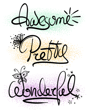 handlettering: Girls decorative handlettering words. Creative typography illustration with words inspiration - awesome, pretty, wonderful.