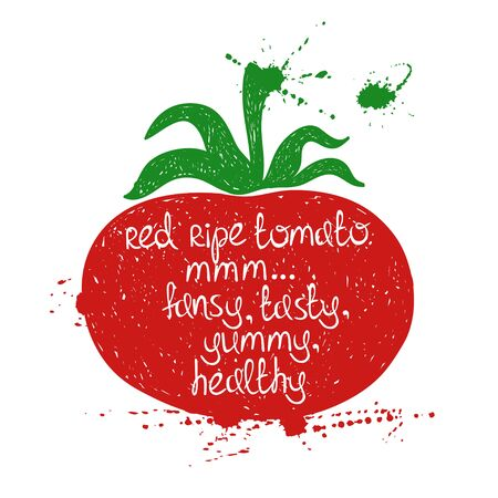 white yummy: Hand drawn illustration of isolated colorful tomato silhouette on a white background. Typography poster with creative poetic quote inside - red ripe tomato mmm... fancy, tasty, yummy, healthy.