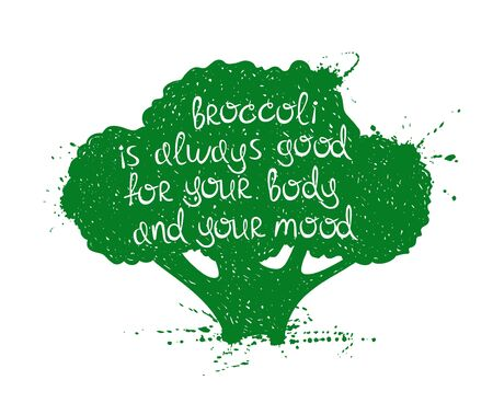 poetic: Hand drawn illustration of isolated green broccoli silhouette on a white background. Typography poster with creative poetic quote inside - broccoli is always good for your body and your mood. Illustration