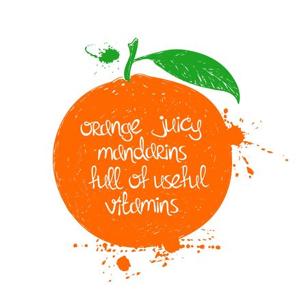 mandarin orange: Hand drawn illustration of isolated mandarin silhouette on a white background. Typography poster with creative poetic quote inside - orange juicy mandarins full of useful vitamins.