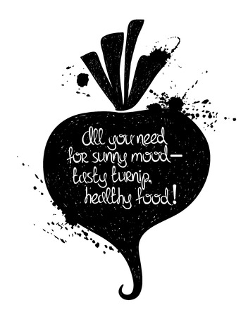 Hand drawn illustration of isolated black turnip silhouette on a white background. Typography poster with creative poetic quote inside: all you need for sunny mood - tasty turnip, healthy food.