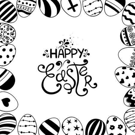 white frame: Black and white Easter greeting card with lettering. Hand drawn sketch illustration with Easter eggs made in frame.