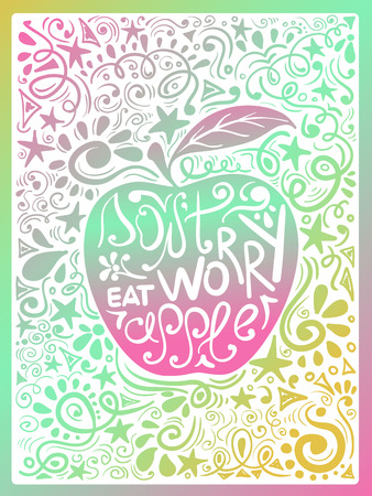 don't: Colorful illustration of apple silhouette and hand drawn lettering on a pattern background. Creative typography poster with phrase - dont worry eat apple. Illustration
