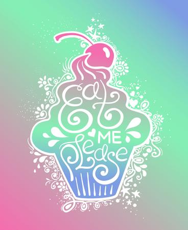 Kleurrijke illustratie van cupcake silhouet en hand getrokken belettering. Creatieve typografie poster met zin - eet me alsjeblieft. Stockfoto - 78787852