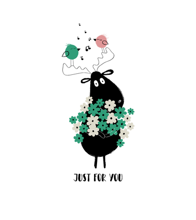 Funny black moose holding bunch of flowers and singing birds. Love greeting card with phrase: just for you. Ilustração