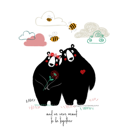 A couple of hugging bears in love. Funny greeting card with phrase: and we were meant to be together.