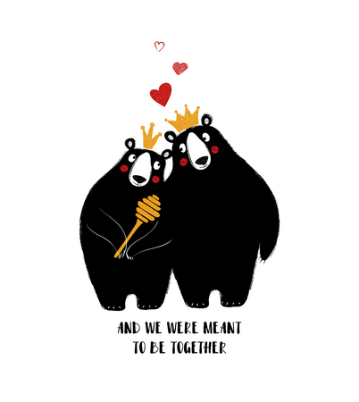 Couple of lovely bears in crowns. Love greeting card with phrase: and wew were meant to be together.