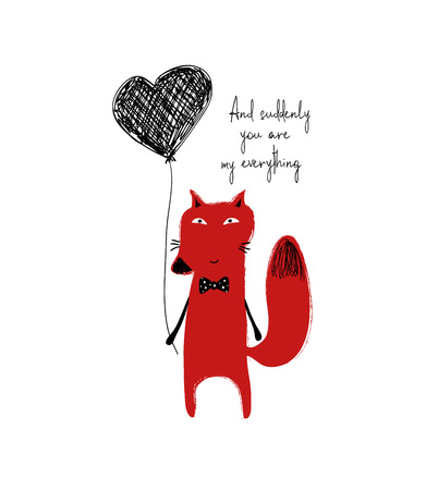 Poster with cute red fox holding a heart balloon. Love greeting card with phrase: and suddenly you are my everything.