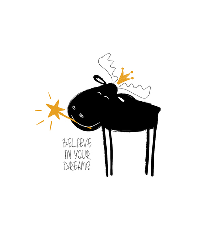 Cute black moose in crown holding a magic wand. Greeting card with inspiring phrase: believe in your dreams.